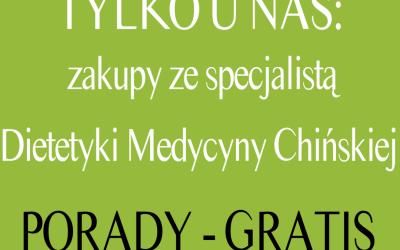 Zakupy ze specjalistą dietetyki Medycyny Chińskiej – druga edycja!