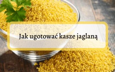 Jak ugotować kaszę jaglaną? – podstawowy przepis