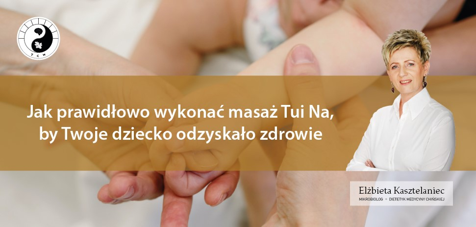 Masaż Tui Na dla dzieci - Pakiet Dodatkowy - Protokoły
