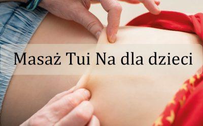 Czym jest masaż Tui Na dla dzieci?